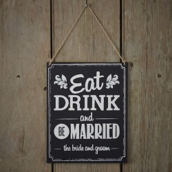 Krijtbord aan touw met de tekst Eat Drink and be Married