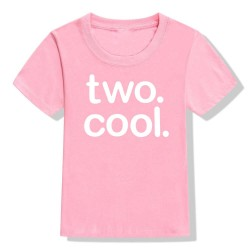 Peuter T-shirt Two Cool roze met witte opdruk