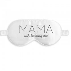Mama Needs her Beauty Sleep wit slaapmasker