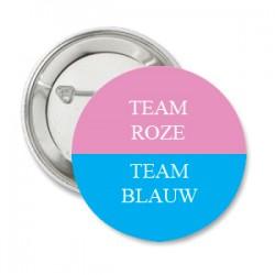Button Team Blauw Team Roze en/of eigen tekst