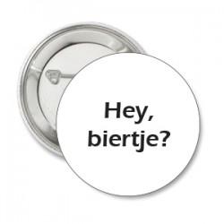 Button Hey biertje of eigen tekst